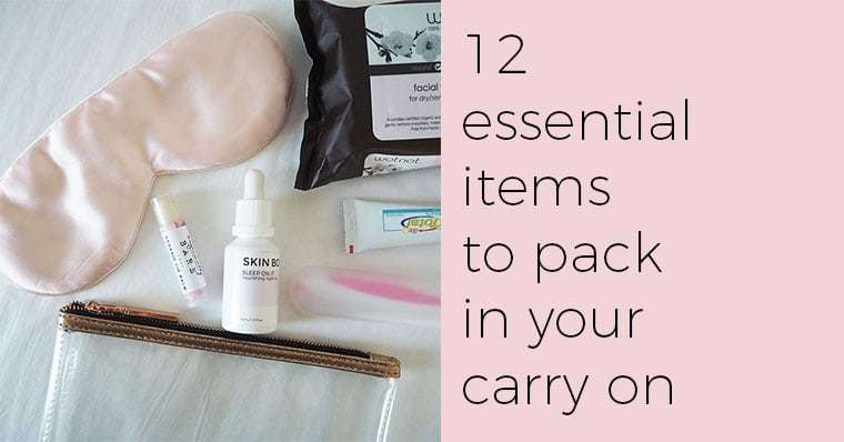 12 essential items to take in your carry on bag
